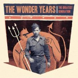 """The Greatest Generation"" by The Wonder Years"
