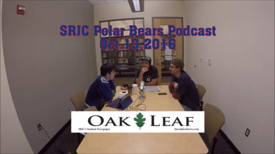 The+Chosen+One+-+SRJC+Polar+Bears+Podcast+%28October+13%2C+2016%29