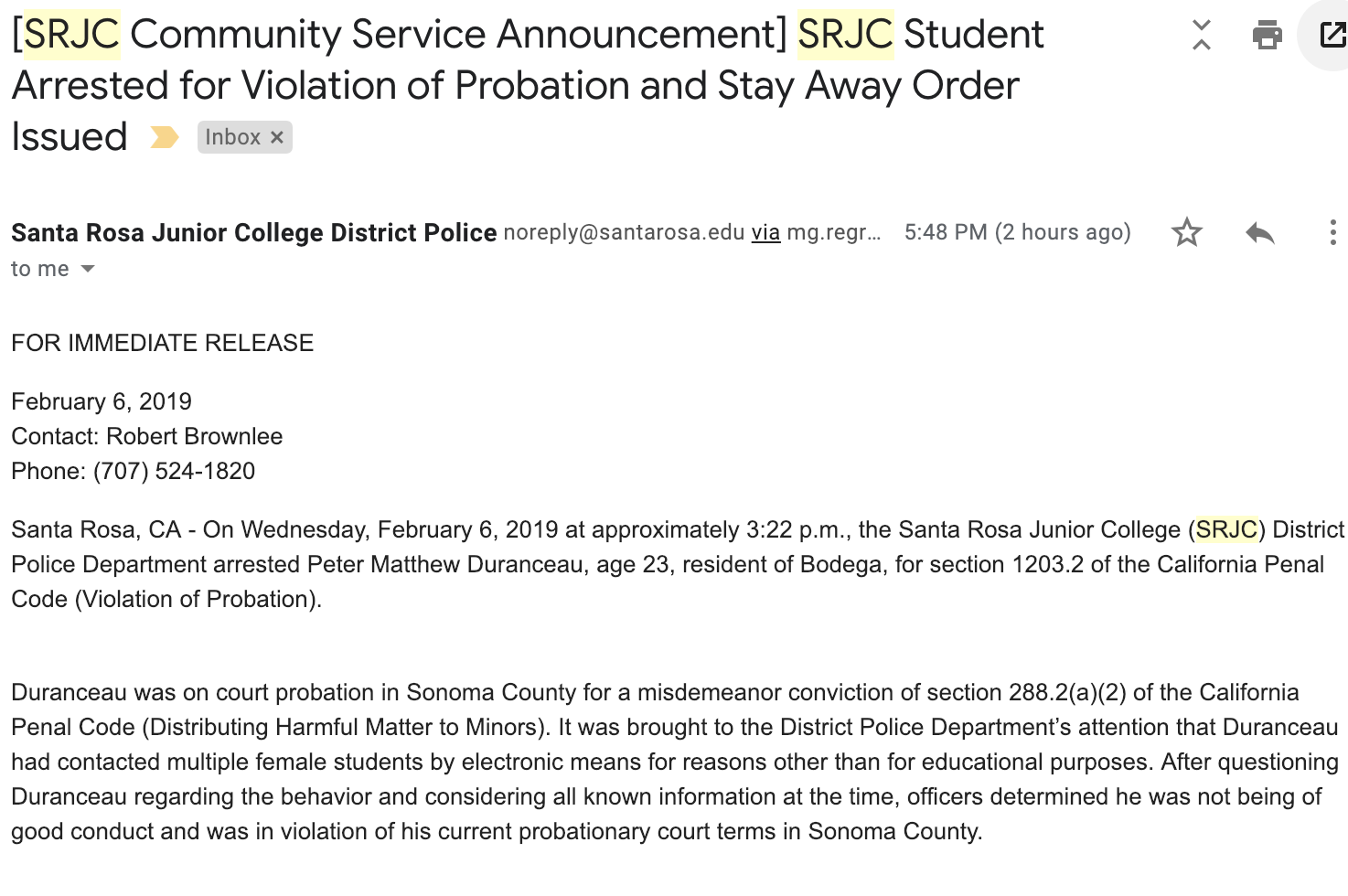SJRC police arrested a former student for harassing female students in online classes.