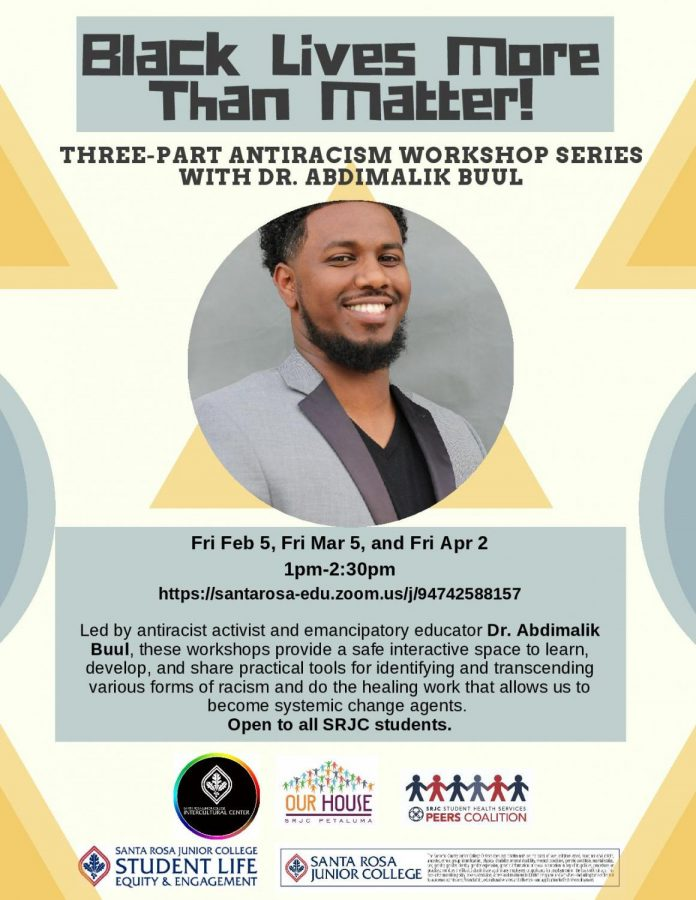 A poster for the three part Black Lives More Than Matter! workshop by Dr. Abdimalik Buul.